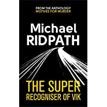 The Super Recogniser of Vik (English Edition)