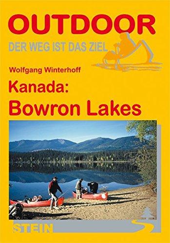 Kanada: Bowron Lakes: Der Weg ist das Ziel