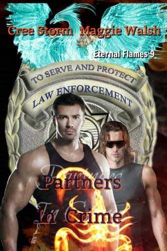 Partners In Crime: Volume 9 (Eternal Flames)