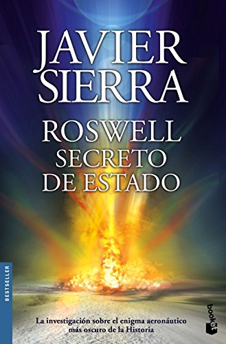 Roswell. Secreto de Estado (Biblioteca Javier Sierra) por Javier Sierra