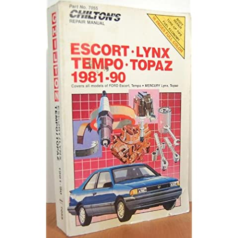 Chilton's Repair Manual: Escort, Lynx, Tempo, Topaz, 1981-90