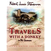 Travels with a Donkey in the Cevennes: Illustrated Edition by Robert Louis Stevenson (1986-10-16)