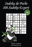 Sudoku de Poche - Niveau Expert - N°6: 100 Sudokus Expert - à emporter partout - Format poche (A6 - 10.5 x 15 cm)