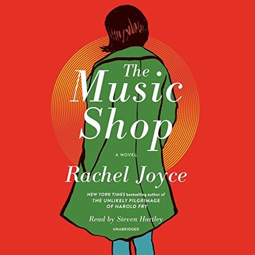 Downloadpdf The Music Shop By Rachel Joyce Full Audiobooks