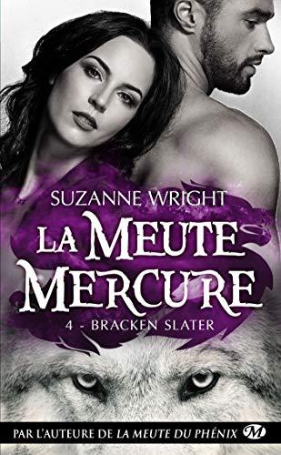 La Meute Mercure, T4 : Bracken Slater par Suzanne Wright