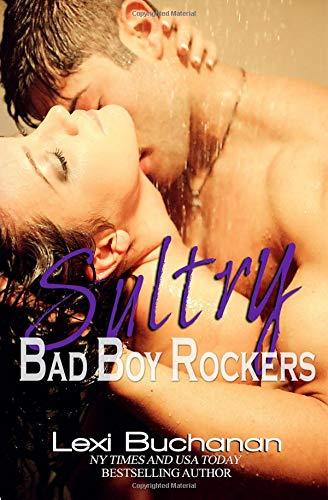 Sultry (Bad Boy Rockers, Band 3) - Buchanan Buchanan Bad
