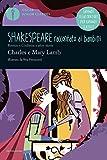 Romeo e Giulietta e altre storie. Shakespeare raccontato ai bambini. Oscar Junior