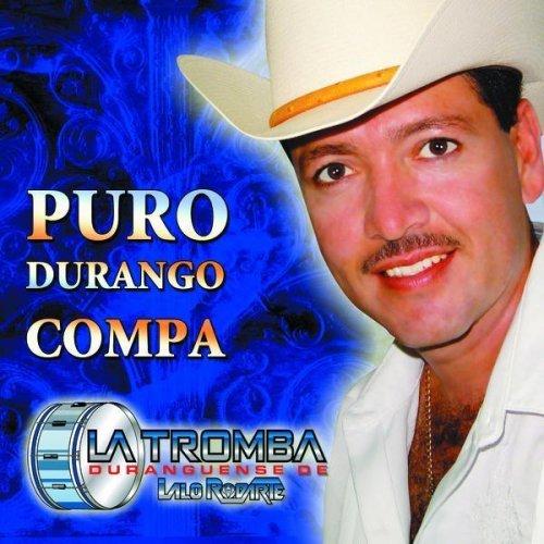 puro-durango-compa-by-rodarte-lalo-2004-11-09
