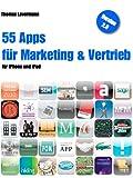 55 Apps für Marketing und Vertrieb - für iPhone und iPad (Version 2.0)