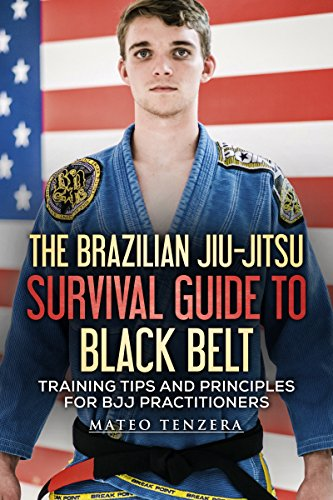The Brazilian Jiu-Jitsu Survival Guide to Black Belt: Training Tips and Principles for BJJ Practitioners (English Edition) -