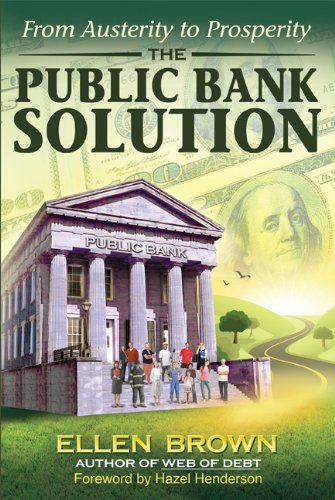 the-public-bank-solution-from-austerity-to-prosperity-english-edition