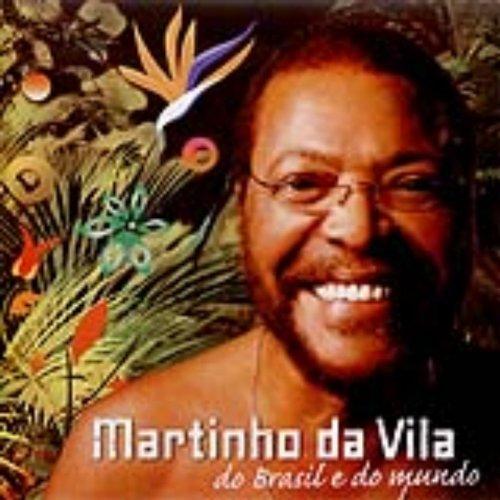 Martinho da Vila do Brasil e do Mundo