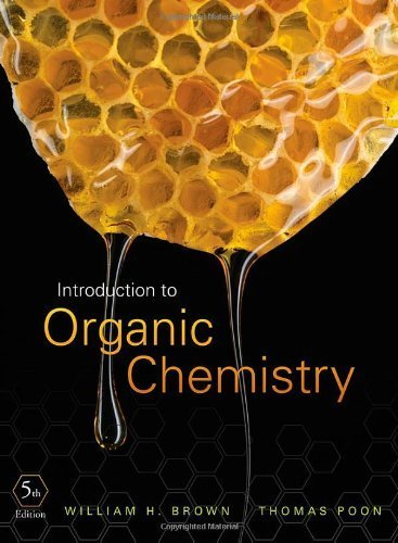 Introduction to Organic Chemistry by Brown, William H., Poon, Thomas (2012) Hardcover