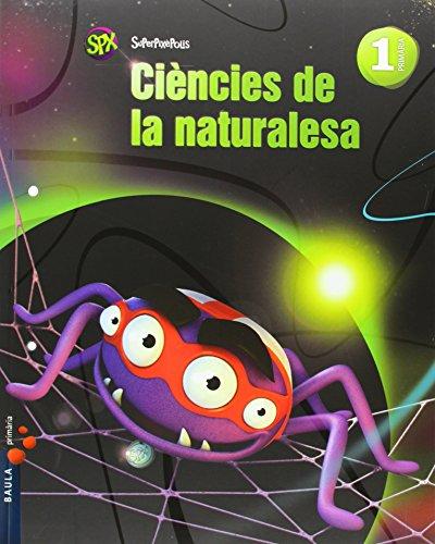Ciències de la naturalesa 1r Primària Superpixèpolis LA (Projecte Superpixèpolis) - 9788447927609