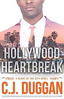 Hollywood Heartbreak: A Heart of the City romance Book 5 by [Duggan, C.J.]