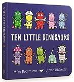 Ten Little Dinosaurs: Board Book
