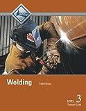 Welding: Trainee Guide Level 3