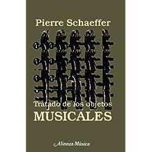 Tratado de los objetos musicales (Alianza Música (Am))