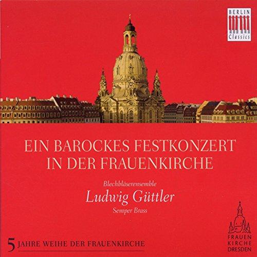 Ein barockes Festkonzert in der Frauenkirche