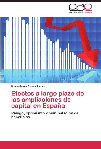 Efectos a Largo Plazo de Las Ampliaciones de Capital En Espana