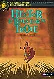 Hector Le bouclier de Troie: 10 (NOIRES MYTHO) (French Edition)