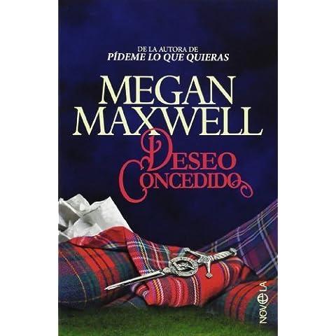 Deseo concedido (Ficción) de Maxwell, Megan (2013) Tapa blanda