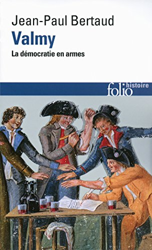 Valmy. La démocratie en armes