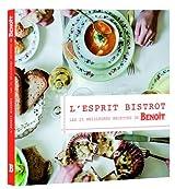L'esprit bistrot : Les meilleures recettes de Benoît