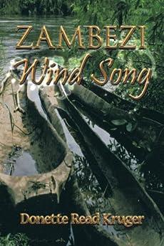 Zambezi Wind Song (English Edition) de [Donette Read Kruger]
