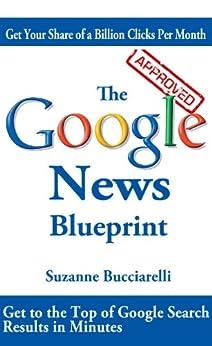 The Google News Blueprint (English Edition) di [Bucciarelli, Suzanne]