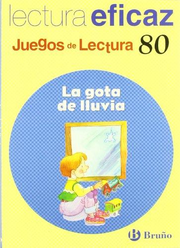 La gota de lluvia / Raindrop: Lectura eficaz / Effective Reading (Juegos De Lectura / Reading Game) por Ángel Alonso Gracia, Carlos Miguel Álvarez Alberdi