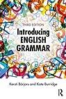 Introducing English Grammar par Borjars