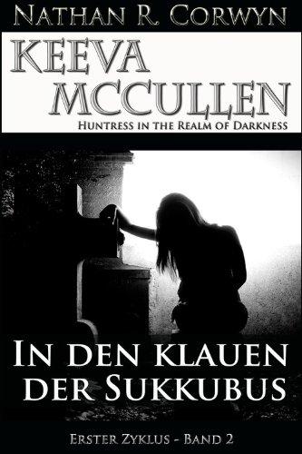 Keeva McCullen 2 - In den Klauen der Sukkubus