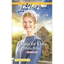 A Beau for Katie (Amish Matchmaker) by Emma Miller (2016-07-19)