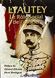 Le rôle social de l'officier - Lavauzelle-Graphic Editions - 24/06/2004