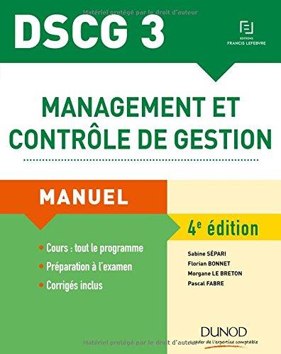 DSCG 3 - Management et contrôle de gestion - 4e éd. - Manuel par Sabine Sépari