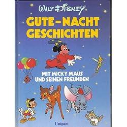 Gute- Nacht Geschichten mit Micky Maus und seinen Freunden