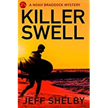 Killer Swell (Noah Braddock Mysteries Book 1)