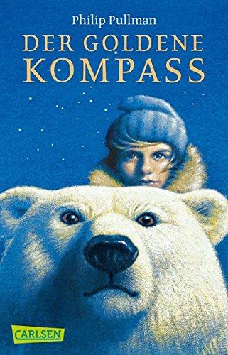Preisvergleich Produktbild Der Goldene Kompass (His Dark Materials, Band 1)