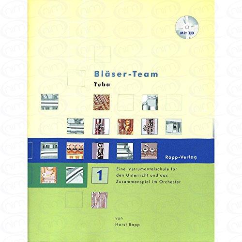 BLAESER TEAM 1 - arrangiert für Tuba - mit CD [Noten/Sheetmusic] Komponist : RAPP HORST