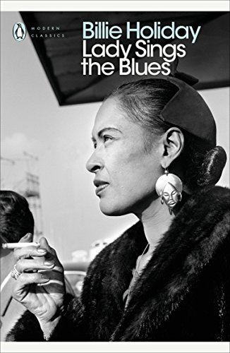 Lady Sings the Blues (Penguin Modern Classics) por Billie Holiday