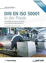 DIN EN ISO 50001 in der Praxis: Ein Leitfaden für Aufbau und Betrieb eines Energiemanagementsystems (Edition gwi)