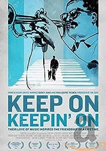 Keep On Keepin' On