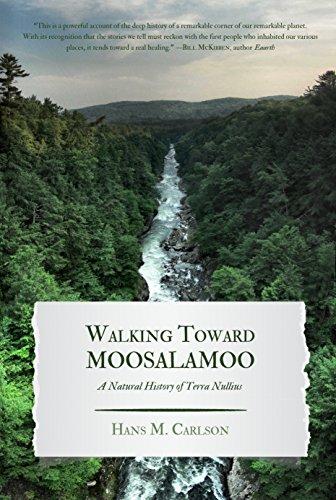 Walking Toward Moosalamoo: A Natural History of Terra Nullius