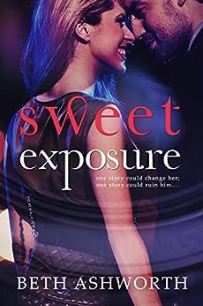 Sweet Exposure by [Ashworth, Beth]