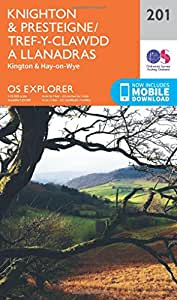 OS Explorer Map (201) Knighton and Presteigne Tref-y-clawdd a Dyffryn Elan