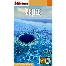 Guide Belize 2017 Petit Futé