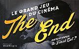 The End : Le grand jeu du cinéma - Aurez vous le Final Cut ?...