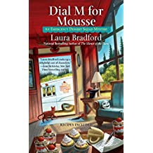 Dial M for Mousse (An Emergency Dessert Squad Mystery, Band 3)