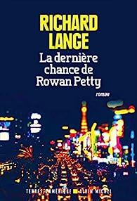 La dernière chance de Rowan Petty par Richard Lange